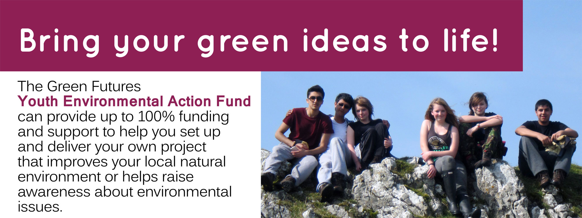 Funding for young people to set up and run their own environmental projects